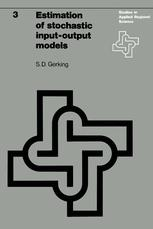 Estimation of stochastic input-output models