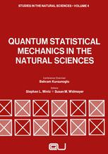 Quantum Statistical Mechanics in the Natural Sciences
