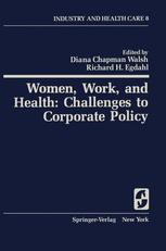 Women, Work, and Health: Challenges to Corporate Policy