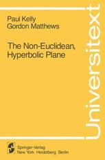 The Non-Euclidean, Hyperbolic Plane