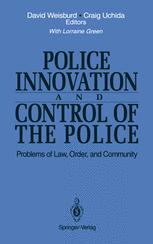 Police Innovation and Control of the Police