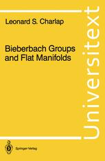 Bieberbach Groups and Flat Manifolds
