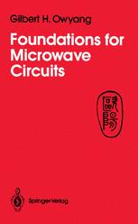 Foundations for Microwave Circuits
