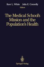 The Medical School's Mission and the Population's Health
