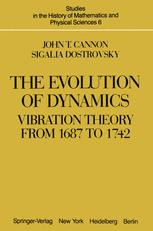 The Evolution of Dynamics: Vibration Theory from 1687 to 1742