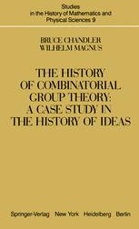 The History of Combinatorial Group Theory