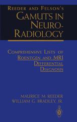 Reeder and Felson's Gamuts in Neuro-Radiology