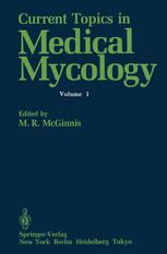 Current Topics in Medical Mycology