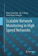 Scalable Network Monitoring in High Speed Networks