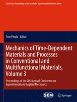 Mechanics of Time-Dependent Materials and Processes in Conventional and Multifunctional Materials, Volume 3
