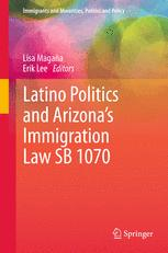 Latino Politics and Arizona's Immigration Law SB 1070