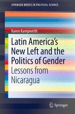 Latin America's New Left and the Politics of Gender