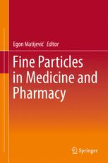 Fine Particles in Medicine and Pharmacy