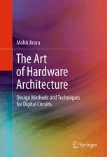 The Art of Hardware Architecture