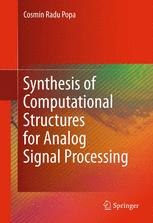 Synthesis of Computational Structures for Analog Signal Processing