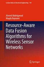 Resource-Aware Data Fusion Algorithms for Wireless Sensor Networks