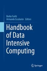Handbook of Data Intensive Computing