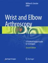Wrist and Elbow Arthroscopy