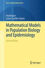 Mathematical Models in Population Biology and Epidemiology