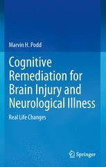 Cognitive Remediation for Brain Injury and Neurological Illness