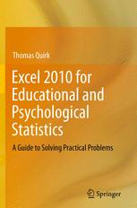 Excel 2010 for Educational and Psychological Statistics