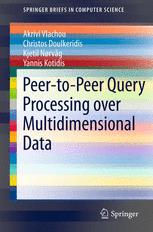 Peer-to-Peer Query Processing over Multidimensional Data