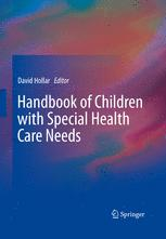 Handbook of Children with Special Health Care Needs