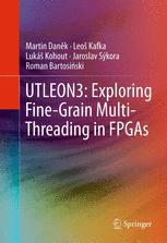 UTLEON3: Exploring Fine-Grain Multi-Threading in FPGAs