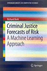 Criminal Justice Forecasts of Risk