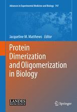 Protein Dimerization and Oligomerization in Biology