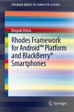 Rhodes Framework for Android™ Platform and BlackBerry® Smartphones