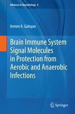 Brain Immune System Signal Molecules in Protection from Aerobic and Anaerobic Infections