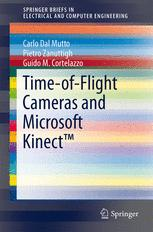 Time-of-Flight Cameras and Microsoft Kinect™
