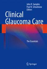Clinical Glaucoma Care