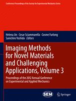 Imaging Methods for Novel Materials and Challenging Applications, Volume 3