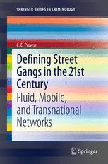 Defining Street Gangs in the 21st Century