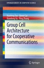 Group Cell Architecture for Cooperative Communications