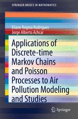 Applications of Discrete-time Markov Chains and Poisson Processes to Air Pollution Modeling and Studies