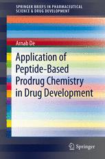 Application of Peptide-Based Prodrug Chemistry in Drug Development