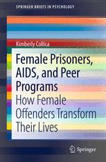 Female Prisoners, AIDS, and Peer Programs