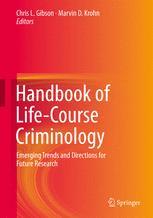 Handbook of Life-Course Criminology