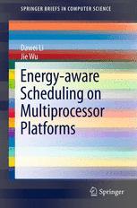 Energy-aware Scheduling on Multiprocessor Platforms