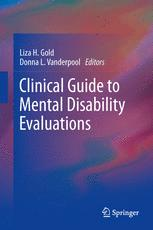 Clinical Guide to Mental Disability Evaluations