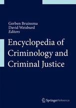 [Encyclopedia of Criminology and Criminal Justice]