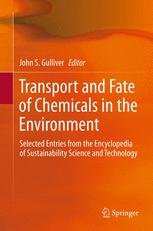 Transport and Fate of Chemicals in the Environment