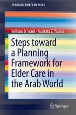 Steps Toward a Planning Framework for Elder Care in the Arab World
