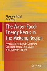 The Water-Food-Energy Nexus in the Mekong Region