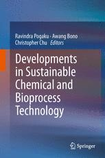 Developments in Sustainable Chemical and Bioprocess Technology