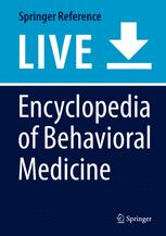 Encyclopedia of Behavioral Medicine