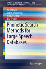 Phonetic Search Methods for Large Speech Databases